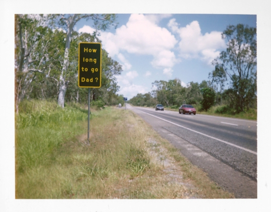 Part of a series of signs along the A1 to remind drivers to stay alert: Queensland, Australia